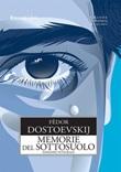 Memorie del sottosuolo. Ediz. integrale Ebook di  Fëdor Dostoevskij