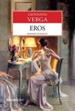 Eros. Ediz. integrale Ebook di  Giovanni Verga