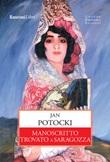 Manoscritto trovato a Saragozza Ebook di  Jan Potocki