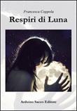 Respiri di Luna Libro di  Francesca Coppola