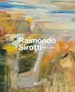 Raimondo Sirotti (1934-2017). Ediz. illustrata Libro di  Matteo Fochessati, Anna Orlando