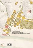 A passi andanti. Matteo Vinzoni cartografo della Serenissima Repubblica di Genova Libro di  Clara Cipollina