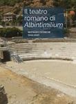 Il teatro romano di Albintimilium. Restauri e ricerche (2011-2017) Libro di  Luigi Gambaro
