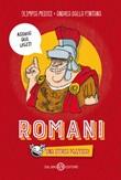 Romani. Una storia pazzesca! Libro di  Andrea Dalla Fontana, Olimpia Medici