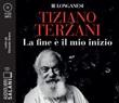 La fine è il mio inizio letto da Edoardo Siravo. Audiolibro. 2 CD Audio formato MP3 Libro di  Tiziano Terzani