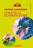 I fratelli Cuordileone Ebook di  Astrid Lindgren