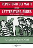 Repertorio dei matti della letteratura russa. Autori, personaggi e storie Ebook di