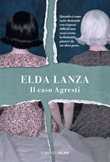 Il caso Agresti Ebook di  Elda Lanza