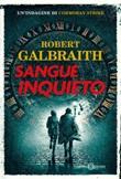 Sangue inquieto Ebook di  Robert Galbraith