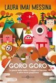 Goro goro. La pesca della stella, il viaggio di Daruma e altre storie giapponesi Ebook di  Laura Imai Messina