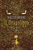 Il dragolibro Ebook di  Walter Moers