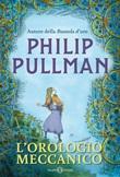 L' orologio meccanico Ebook di  Philip Pullman