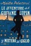 Il mistero del giglio. Le avventure del giovane Lupin Ebook di  Marta Palazzesi