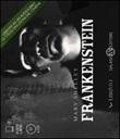 Frankenstein. Audiolibro. 4 CD Audio Libro di  Mary Shelley