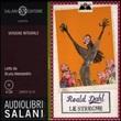 Le streghe. Audiolibro. 3 CD Audio. Ediz. integrale