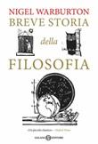 Breve storia della filosofia Libro di  Nigel Warburton