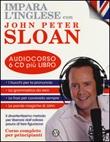 Impara l'inglese. Corso completo per principianti. CD Audio. Con libro Libro di  John Peter Sloan