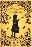 L'evoluzione di Calpurnia Libro di  Jacqueline Kelly