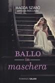 Ballo in maschera Libro di  Magda Szabò