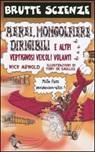 Aerei, mongolfiere, dirigibili e altri vertiginosi veicoli volanti. Ediz. illustrata