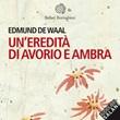 Un'eredità di avorio e ambra letto da Davide Marzi. Audiolibro. CD Audio formato MP3 Libro di  Edmund De Waal