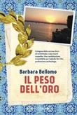 Il peso dell'oro Ebook di  Barbara Bellomo