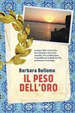 Il peso dell'oro Ebook di  Barbara Bellomo