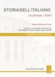 Storia dell'italiano. La lingua, i testi Ebook di