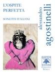 L'ospite perfetta. Sonetti italiani Libro di  Alessandro Agostinelli