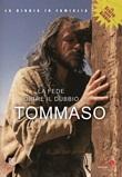 Le Storie della Bibbia - Tommaso. La fede oltre il dubbio. DVD di  Raffaele Mertes