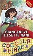 Biancaneve e i sette nani Libro di  Lodovica Cima