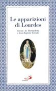 Le Apparizioni di Lourdes narrate da Bernardetta Libro di  Jean-Baptiste Estrade