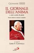 Il Giornale dell'anima. E altri scritti di pietà Libro di Giovanni XXIII