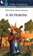 Il Re Pigrone Libro di  Massimo Mostacchi