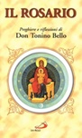 Il rosario. Preghiere e riflessioni di don Tonino Bello