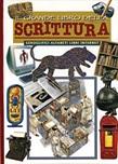 Il grande libro della scrittura. Geroglifici, alfabeti, libri e internet. Ediz. illustrata