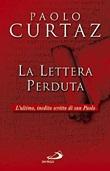 La lettera perduta. L'ultimo, inedito scritto di San Paolo Libro di  Paolo Curtaz