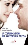 La Comunicazione nel rapporto di coppia Libro di  Gianni Bassi, Rossana Zamburlin