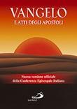 Vangelo e Atti degli apostoli. Nuova versione ufficiale della Conferenza Episcopale Italiana Libro di AA.VV.