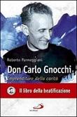 Don Carlo Gnocchi. Imprenditore della carità Libro di  Roberto Parmeggiani