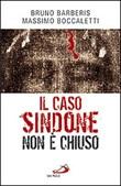 Il caso Sindone non è chiuso Libro di  Bruno Barberis, Massimo Boccaletti