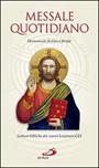Messale quotidiano. Domenicale-festivo e feriale. Letture bibliche dai nuovi Lezionari CEI