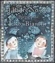 Il Padre Nostro. Spiegato da Enzo Bianchi. Ediz. illustrata Libro di  Enzo Bianchi, Donata Dal Molin Casagrande