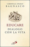 Educare. Dialogo con la vita