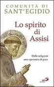 Lo spirito di Assisi. Dalle religioni una speranza di pace Libro di  Vincenzo Paglia