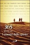 365 giorni con i maestri dello spirito