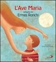 L'Ave Maria spiegata da Ermes Ronchi Libro di  Ermes Ronchi