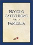 Piccolo catechismo per la famiglia Libro di  Christoph Casetti
