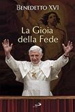 La gioia della fede Libro di Benedetto XVI (Joseph Ratzinger)