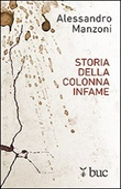 Storia della colonna infame Libro di  Alessandro Manzoni